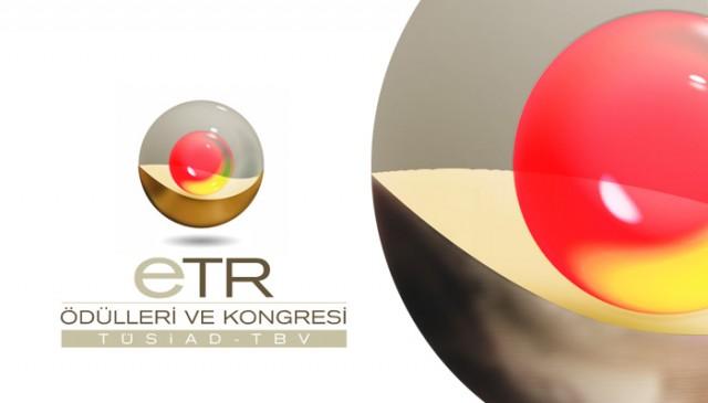 eTR Ödülleri Finali 10 Mayıs 2017 Çarşamba TBMM'de yapılacak